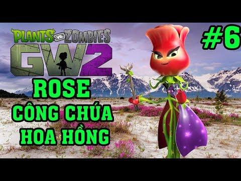 Plants Vs Zombies 2 3D - Hoa Quả Nổi Giận 2 3D: ROSE CÔNG CHÚA HOA HỒNG #6