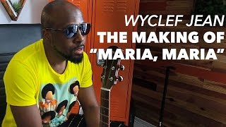 Wyclef Jean on the Making of Maria Maria (with Lewis Howes)