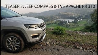 Teaser 3: Jeep Compass 4x4 & TVS Apache RR 310 travel