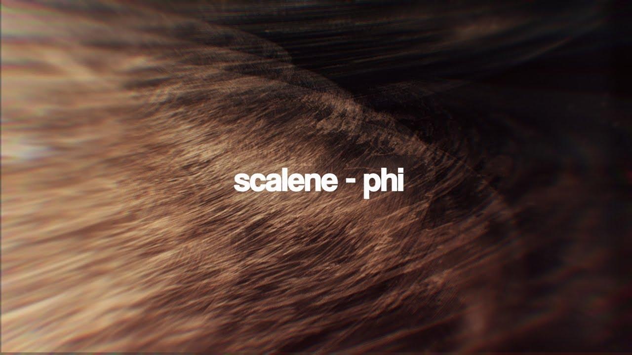 scalene-phi-lyricvideo-scalenetube