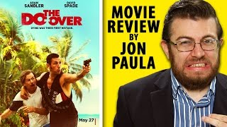 The Do-Over (Adam Sandler) -- Movie Review #JPMN
