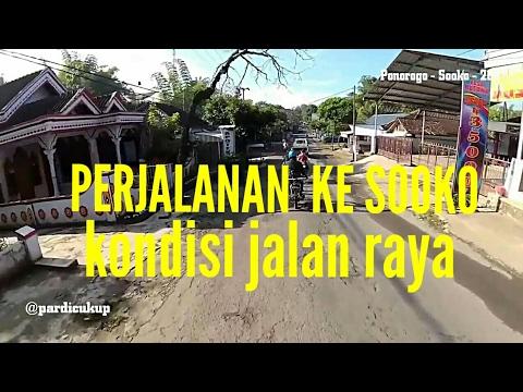 Kondisi jalanan Ponorogo - Sooko (Air Terjun Plethuk) 2017