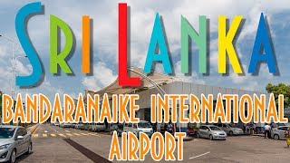 Bandaranaike International Airport, Colombo, Sri Lanka | Аэропорт Бандаранайке, Коломбо, Шри-Ланка.