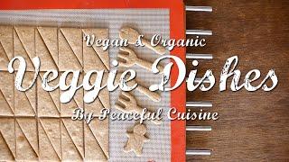 乳製品不使用の全粒粉クッキーとチョコレートソースのつくり方 : How to Make Vegan Cookie+   Veggie Dishes by Peaceful Cuisine
