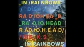 In Rainbows Disc 2 full album 1080p hd