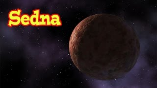 Sedna - The Largest Planet Like Object In Our Solar System