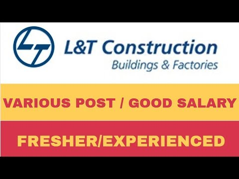 L&T CONSTRUCTION RECRUITMENT FOR VARIOUS POST || PRIVATE JOB