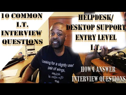 10 Common I.T. Interview questions for Entry Level and Help-desk Positions