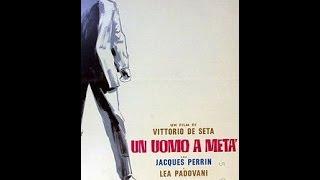 Accettare, comprendere, questo il senso, il segreto (Un uomo a metà) - Ennio Morricone - 1965