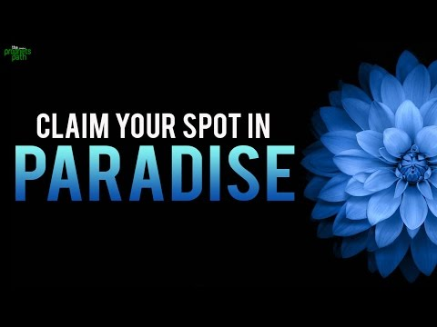 How To Claim Your Spot In Jannah