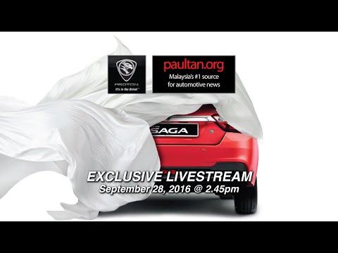 2016 Proton Saga Live Stream - paultan.org
