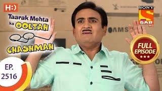 Taarak Mehta Ka Ooltah Chashmah - Ep 2516 - Full Episode - 23rd July, 2018
