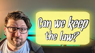 New City Catechism Question 13: Can anyone keep the law of God perfectly?