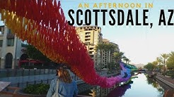 An Afternoon in Scottsdale (Old Town)| Living in Arizona