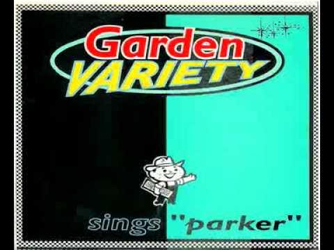 Garden Variety   Parker 7