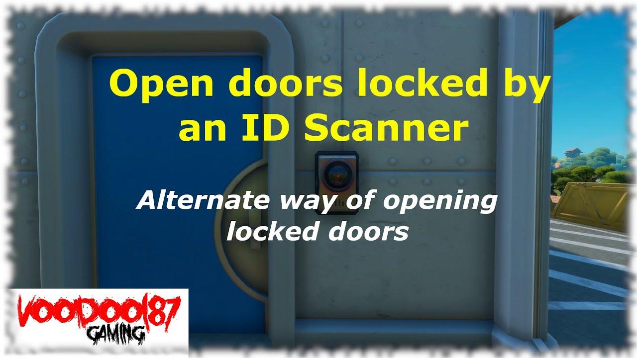 How To Unlock Id Scanner Doors Fortnite Fortnite Open Doors Locked By An Id Scanner Youtube
