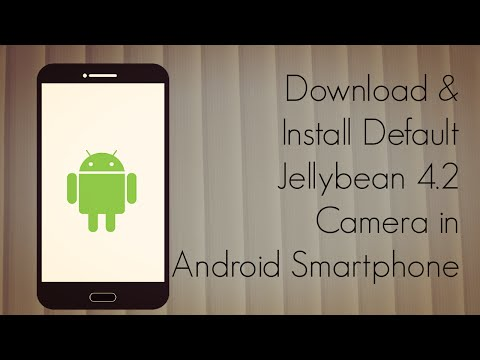 Download and Install Default Jellybean 4.2 Camera in Android Smartphone