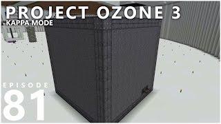 Project Ozone 3 Kappa Mode - EXTREME!!! [E81] (Modded Minecraft Sky Block)