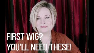 NEW TO WIGS?  What You Need For Your First Wig / Tips For NEW WIG Wearers