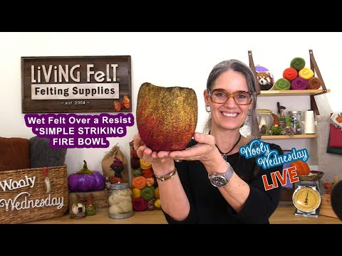Wet Felting Tutorial: Simply Striking Fire Bowl Live Replay With Q&A (Full)