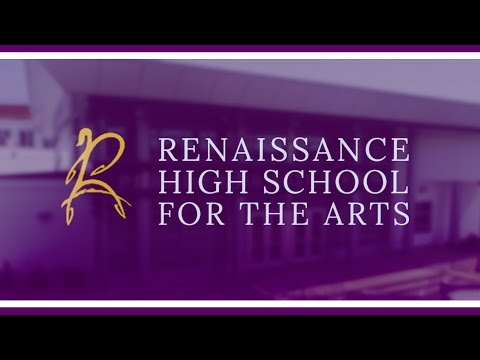 Renaissance High School For The Arts Campus Introduction Film