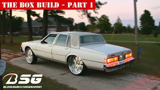 "THE BOX BUILD [Part 1] - Caprice Classic (LS Brougham) on 26"" Forgiato (Giordano) **BOX CHEVY** #TBT"