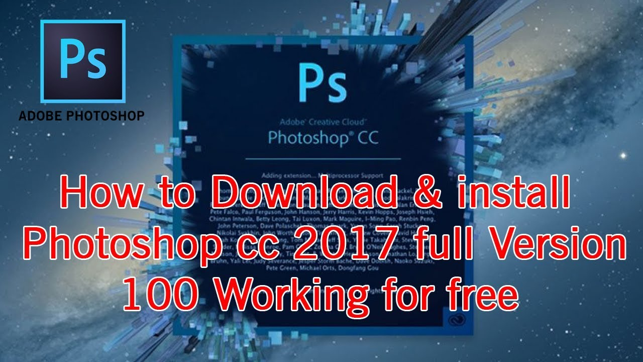 How to Download And install Adobe Photoshop CC 2017 Full Version