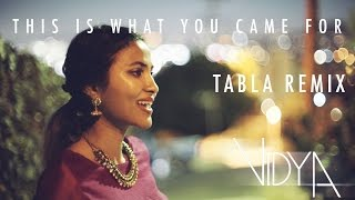calvin harris rihanna this is what you came for vidya vox tabla remix cover ft jomy george