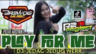 DJ PLAY FOR ME JEDAG JEDUG WERR UENAK DIPAKAI JOGET | Brewog Music Feat R2 PROJECT