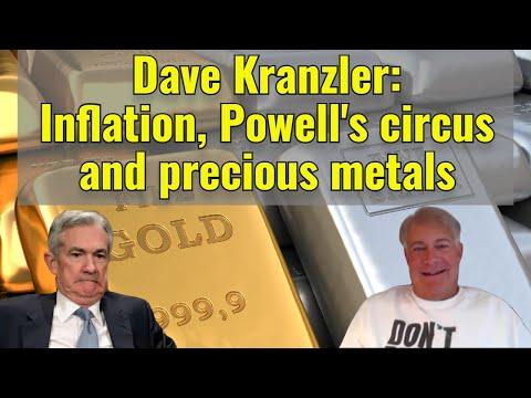 Dave Kranzler: Inflation, Powell's circus and precious metals