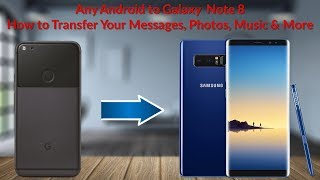 Android To Galaxy Note 8 How To Transfer Your Messages, Photos, Music & More     Tech Guy