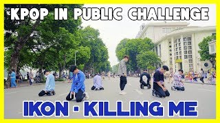 [KPOP IN PUBLIC CHALLENGE] iKON - '죽겠다(KILLING ME)' | Cover by GUN Dance Team from Vietnam