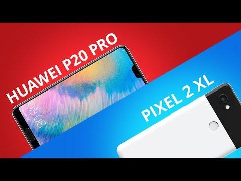 Huawei P20 Pro vs Google Pixel 2 XL [Comparativo]