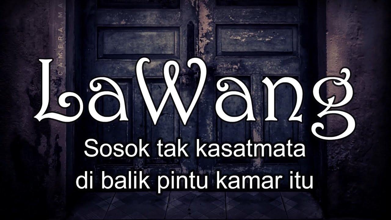 LAWANG - Sosok Tak Kasatmata di Balik Pintu Kamar itu | Cerita Horor #290