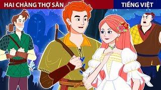 Hai Chàng Thợ Săn - Chuyen Co Tich - Truyện Cổ Tích Việt Nam - ZicZic Fairy Tales