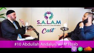 SALAMCast #10 | Abdullah Andalusi: The Problem of Liberalism & The Islamic Response P1 w/ M Hijab