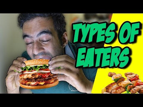 Types of Eaters || Anil Lobo