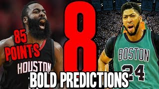 8 BOLD NBA Predictions For 2019