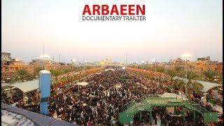 Arbaeen: Trailer for Documentary Film