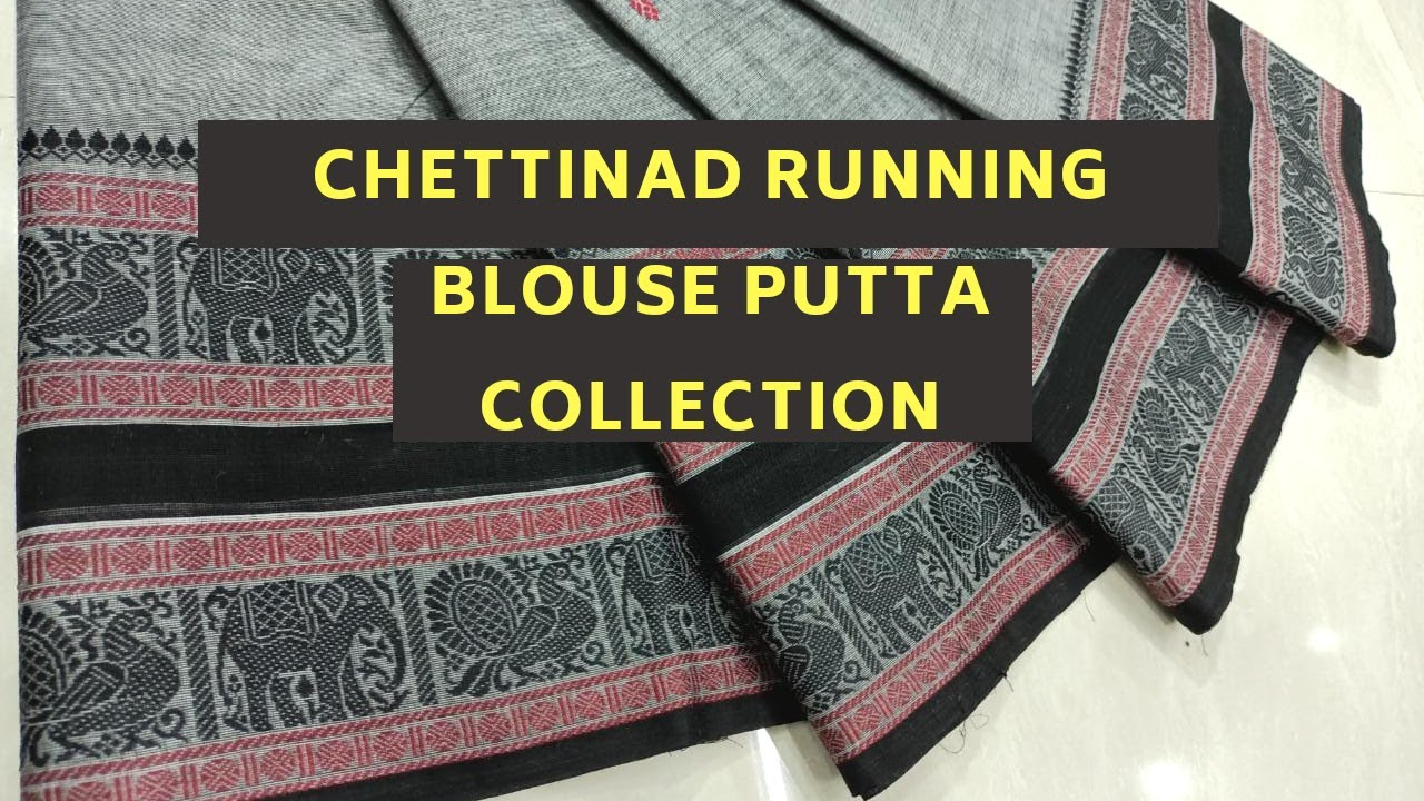 New Arrival Chettinad Running Blouse Putta Sarees | cotton sarees online store |