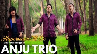 ANJU TRIO - Haporseaon Mi Do (Official Video) | Lagu Batak Terpopuler