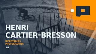 📷 La légende Henri Cartier-Bresson - Incroyables Photographes #18