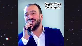 Seyyid Taleh Boradigahi - Ey sevgili - Karaoke Resimi
