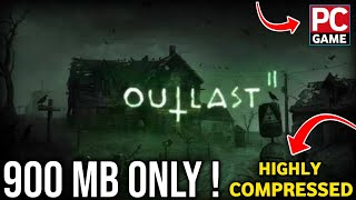 How To Download & Install Outlast 2 Highly Compressed PC Game