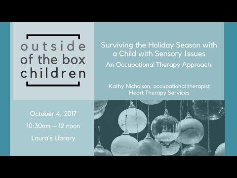 Outside of the Box Children - Surviving the Holiday Season with a Child with Sensory Issues