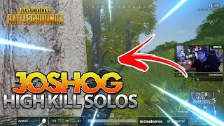 HIGH KILL SOLOS - JOSHOG PUBG MOMENTS