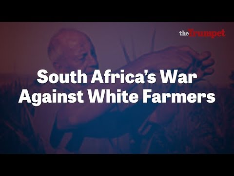 South Africa's War Against White Farmers