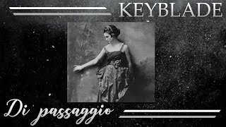 Keyblade - Di passaggio [Lyric Video]