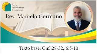 IPB Jardim Canadá - Culto de Domingo 18/10/2020 - Gn 5:28-32, 6:5-10