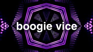 Boogie Vice - Enter The Rave